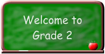 Welcome Grade 2